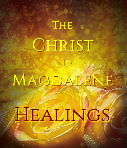 The Christ and Magdalene Healings